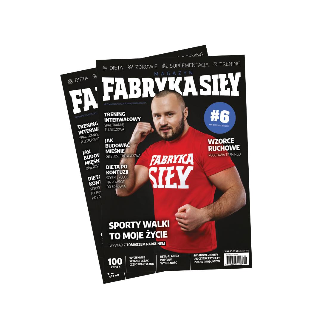 Magazyn Fabryka Siły #6 (Marzec 2019)